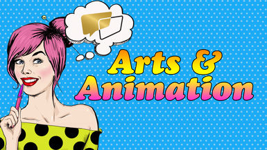 Arts & Animation