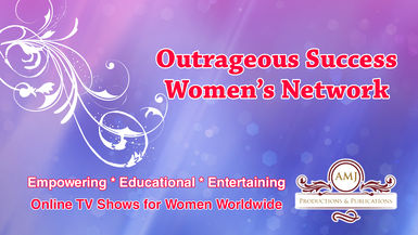 Outrageous Women's Success