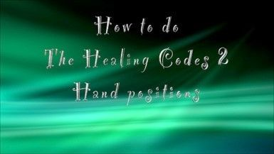 Healing Code 2 hand positions - Voice America