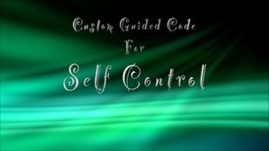 Custom Guided Code for Self Control