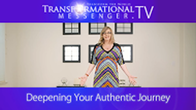 Deepening Your Authentic Journey