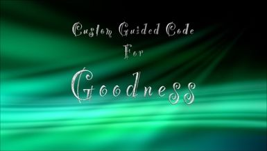 Custom Guided Code for Goodness