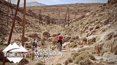 Mojo Trail Diary, Morocco - Part 1 Ft. Fabien Barel & Mark Weir