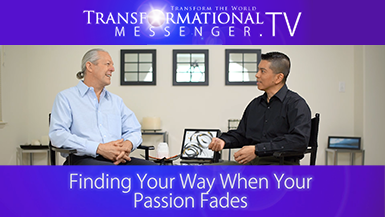 Finding Your Way When Your Passion Fades