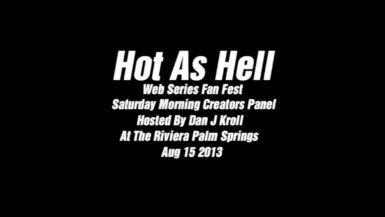 Hot As Hell Creators Panel