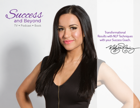 Welcome To Success & Beyond with Melyssa Moniz