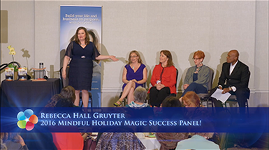 2016 Mindful Holiday Magic Success Panel!