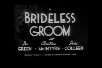 The Three Stooges : A Brideless Groom