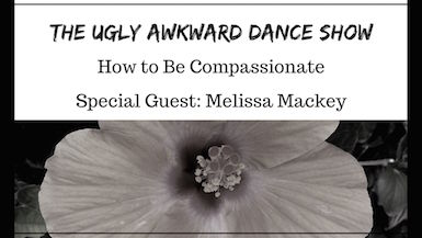 How to Be Compassionate with Melissa Mackey