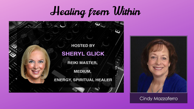 Healing from Within with Sheryl Glick and Cindy Mazzaferro