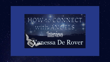 Vanessa de Rover – Psychic Channeler and Oracle