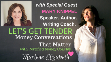 Let's Get Tender with Special Guest Mary Knippel